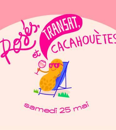 SAMEDI 25 MAI 2019 – ROSÉS, TRANSATS ET CACAHUÈTES